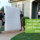 Get rid of your mattress and furniture with our responsible disposal services
